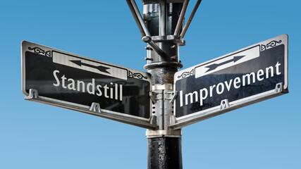 Fototapeta Street Sign to Improvement versus Standstill obraz