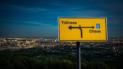 Fototapeta Street Sign to Tidiness versus Chaos obraz