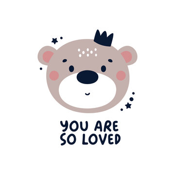 Cute vector nursery card with baby animal bear in trendy colors and phrase You are so loved