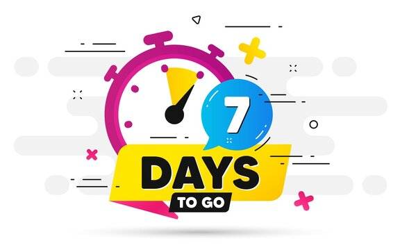 Seven days left icon. Offer countdown date number. Abstract banner with Stopwatch. 7 days to go sign. Count offer date chat bubble. Countdown timer with number. Vector