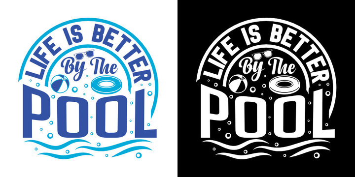 Life Is Better By The Pool SVG Cut File   Summer Svg   Pool Svg   Sunglass Svg   Pool Tote Svg   Vacation Quotes   Summer T-shirt Design