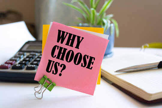 Word writing text Why Choose Us Question. Business concept for list of advantages and disadvantages to select product service.