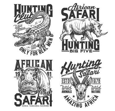 Safari hunting club t shirt prints, animals trophy, hunter sport vector icons. African safari hunt wild animal heads of crocodile, rhinoceros, hippopotamus and gazelle, savanna wild nature adventure