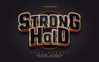 Fototapeta Stronghold Text in Bold Black and Gold with 3D Embossed Effect. Editable Text Style Effect obraz