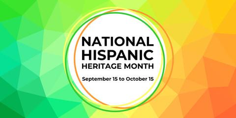 Fototapeta Hispanic heritage month. Vector web banner, poster, card for social media, networks. Greeting with national Hispanic heritage month text, on low poly background. obraz
