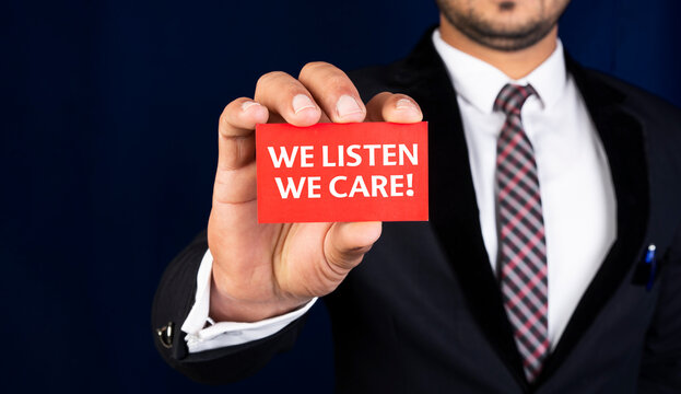 Customer service sign we listen and care for you