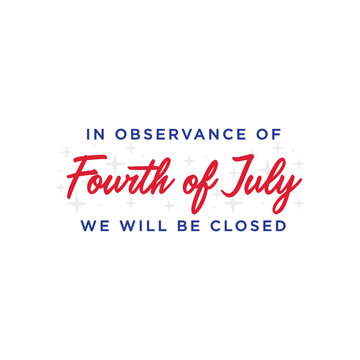 We Will Be Closed Sign, Closed Sign, 4th of July Banner, Fourth of July Closed, Holiday Banner, Independence Day Background, July 4th Background, 4th of July Background, Parade Background, Patriotic