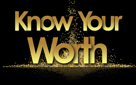 know your worth in golden stars and black background