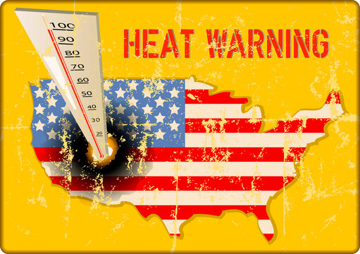 Vintage grungy heat warning sign, heatwave due to climate change in the USA, vector illustration