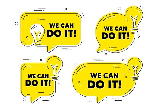 We can do it motivation quote. Idea yellow chat bubbles. Motivational slogan. Inspiration message. We can do it chat message banners. Idea lightbulb balloons. Vector