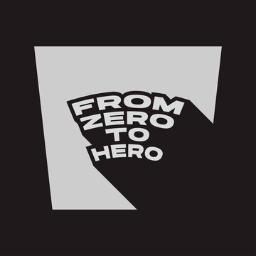 From zero to hero design vector illustration