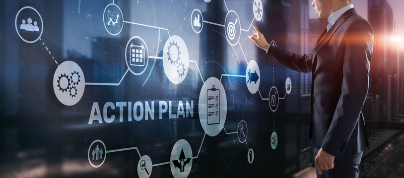 Action Plan Business Technology Strategy concept on virtual screen. Time management