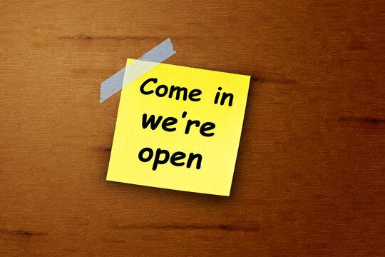 Come in we are open sticker