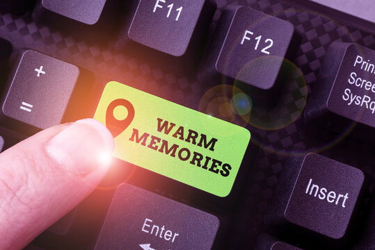Text showing inspiration Warm Memories. Business overview reminiscing the unforgettable collection of past events Abstract Gathering Investigation Clues Online, Presenting Internet Ideas