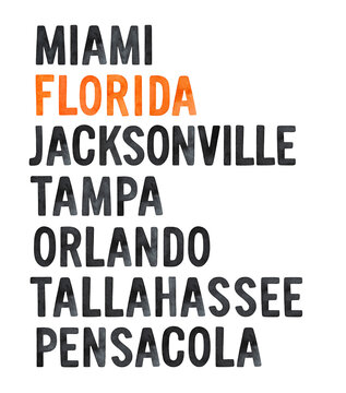 Poster design with various Florida cities and highlighted name of Florida State. Black and bright orange colors. Hand painted watercolour drawing. Stylish art for t-shirt print, wall decor, banner.