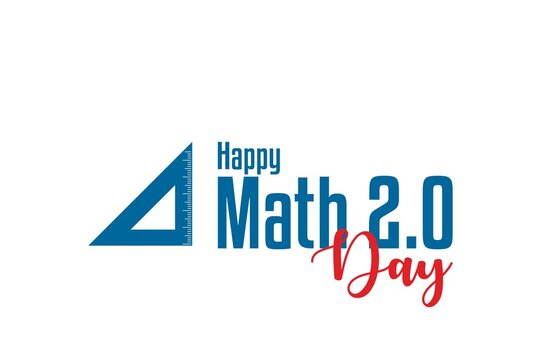 Math 2.0 Day. Holiday concept. Template for background, banner, card, poster, t-shirt with text inscription