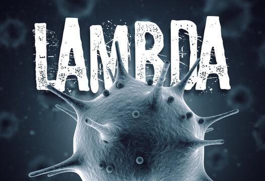 Coronavirus lambda mutation 3d render concept: Macro coronavirus cell and lambda text in front of blurry virus cells floating on air. South Africa variant of mutated corona virus.