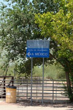 Pedestrian Walkway to Mexico directions sign in Douglas AZ