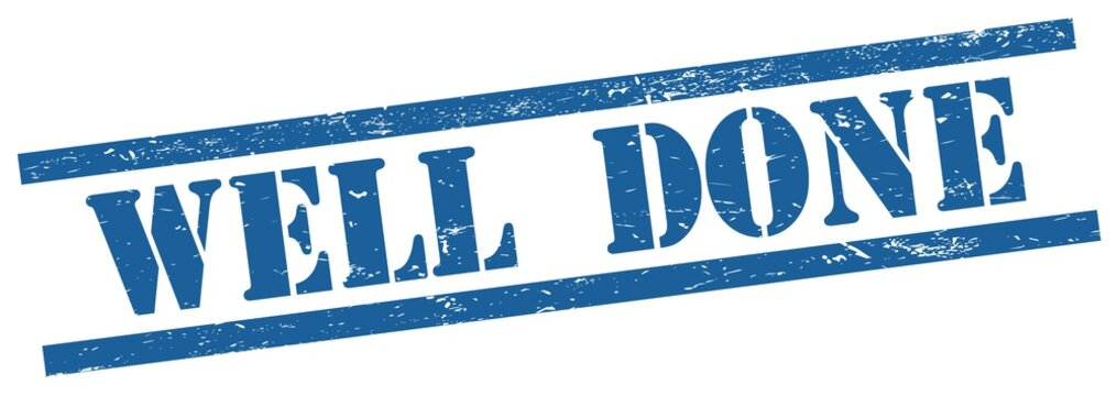 WELL  DONE text on blue grungy rectangle stamp.