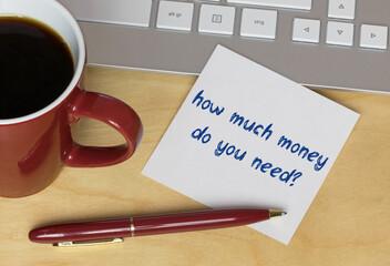 Obraz how much money do you need? - fototapety do salonu
