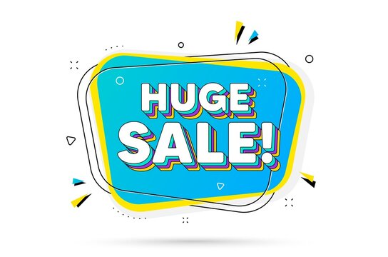Huge Sale text. Chat bubble with layered text. Special offer price sign. Advertising Discounts symbol. Huge sale minimal talk bubble. Dialogue chat message balloon. Vector