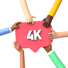 Hands holding a 4k social media followers banner label. 3D Rendering