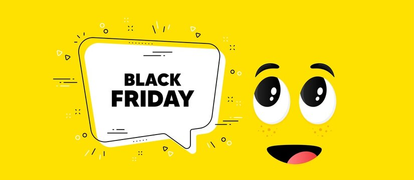 Black Friday Sale. Cartoon face chat bubble background. Special offer price sign. Advertising Discounts symbol. Black friday chat message. Character smile face background. Vector