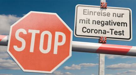 Schild: Einreise nur mit negativem Corona-Test