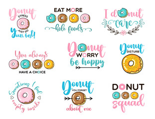 Donut stress just do your best and other funny quotes with donates