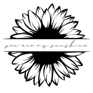 You are my sunshine. Sunflower. Decorative poster