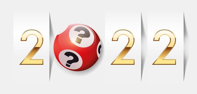 L'année 2022 sur le concept de la chance au jeu et de l'espoir de devenir riche, avec une boule de loto pour symboliser de hasard.