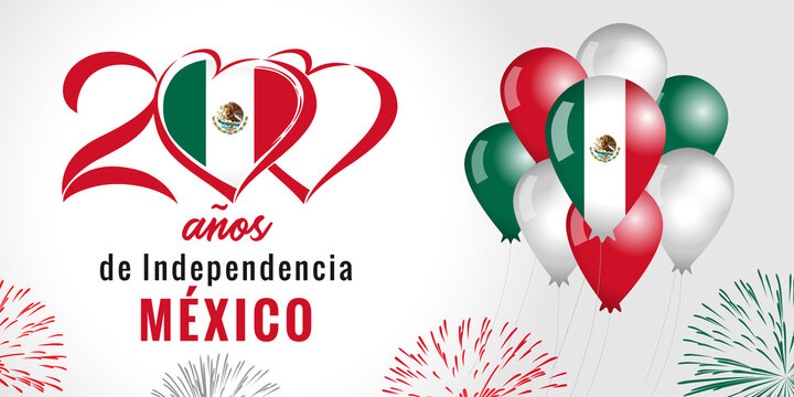 200 anos de Independencia Mexico, heart emblem, balloons and fireworks. Spanish text - 200 years of Independence MEXICO. The Mexican War of Independence from Spain, 1810 - 1821