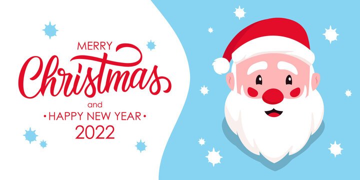Merry Christmas and Happy New Year 2022 holiday banner with Santa Claus and hand drawn lettering. Perfect for Christmas holiday greetings and invitations. Vector illustration.