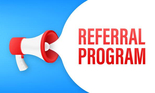 Megaphone label with referral program. Megaphone banner. Web design. Vector stock illustration.