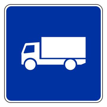 Lastkraftwagen und Schild