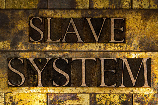 Slave System text on textured grunge copper and vintage gold background
