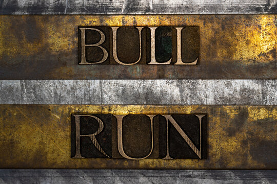 Bull Run text on textured grunge copper and vintage gold background