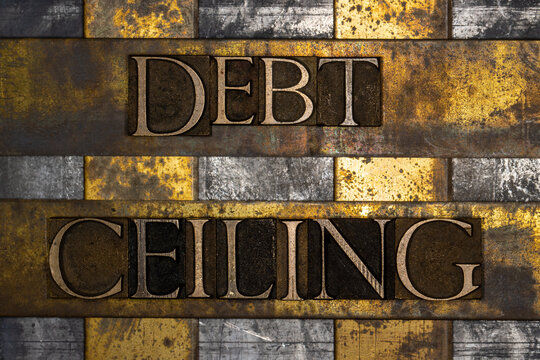 Debt Ceiling text on textured grunge copper and vintage gold background