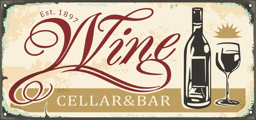 Obraz Wine cellar and bar antique metal sign inscription design with wine bottle and glass graphic. Retro sign idea for bistro or winery. Vector drink illustration. - fototapety do salonu