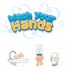 Wash your hands font design with hand sanitizer products isolated on white background
